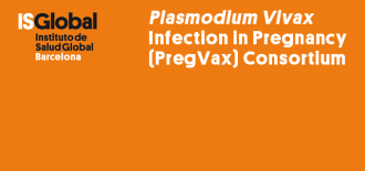 <em>Plasmodium Vivax</em> Infection in Pregnancy (PregVax) Consortium