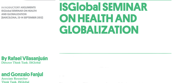 Seminar on Global Health and Globalization. Introductory arguments