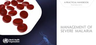 WHO Publishes Updated Handbook for the Management of Severe Malaria