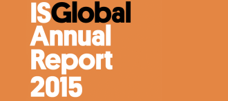 ISGlobal Publishes Annual Report for 2015