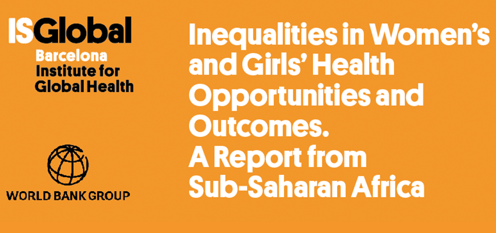 Inequalities in Women's and Girls' Health Opportunities and Outcomes. A Report from Sub-Saharan Africa. Fact sheet.