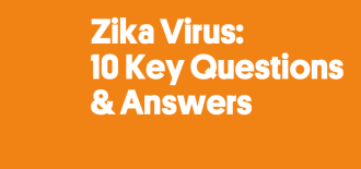 Zika Virus: 10 Key Questions and Answers